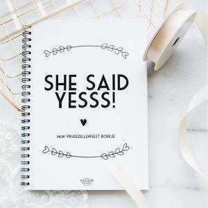 Vrijgezellenfeest She Said Yesss! boekje