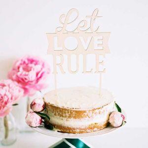 Cake Topper Let Love Rule