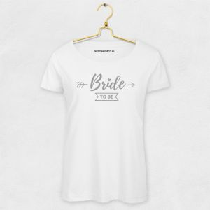 T-shirt Bride To Be Pijl