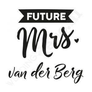T-shirt Future Mrs Banner Gepersonaliseerd