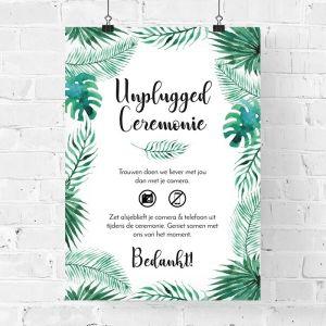bruiloft poster unplugged ceremonie tropische bladeren